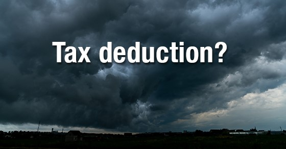 You can only claim a casualty loss tax deduction in certain situations